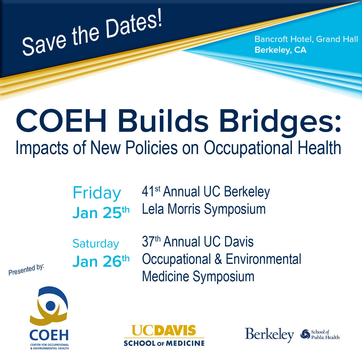 COEH Builds Bridges impact of new policies on occupational health presented by UC Davis and UC Berkeley
